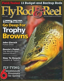 The April 2008 issue of Fly Rod & Reel.